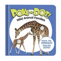 Small Poke-A-Dot Wild Animal Families Book