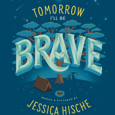 Penguin Random House Tomorrow I'll Be Brave Book