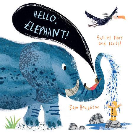 Hello, Elephant!