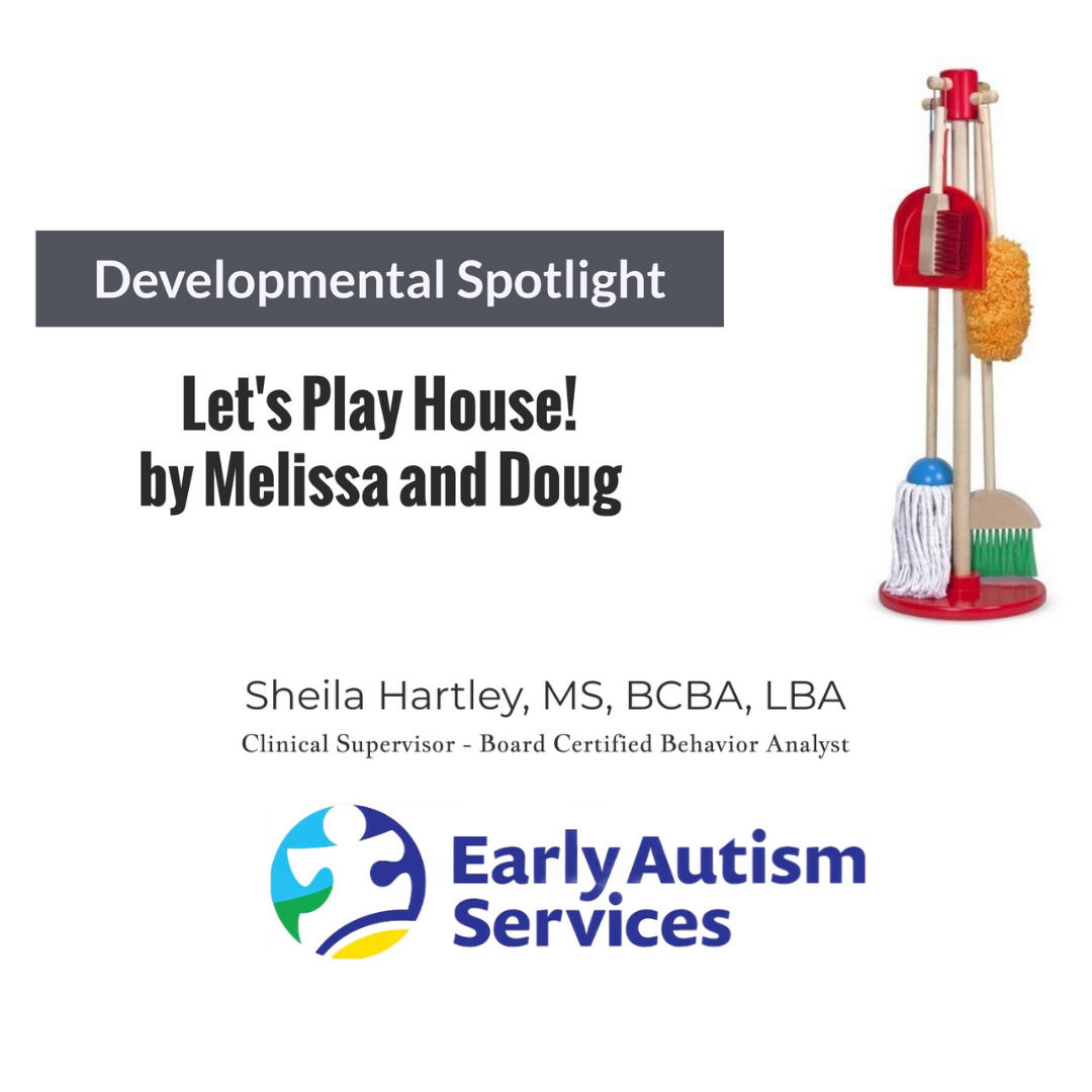 Developmental Spotlight- Let's Play House!