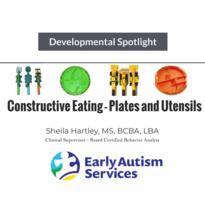 Developmental Spotlight- Constructive Eating!