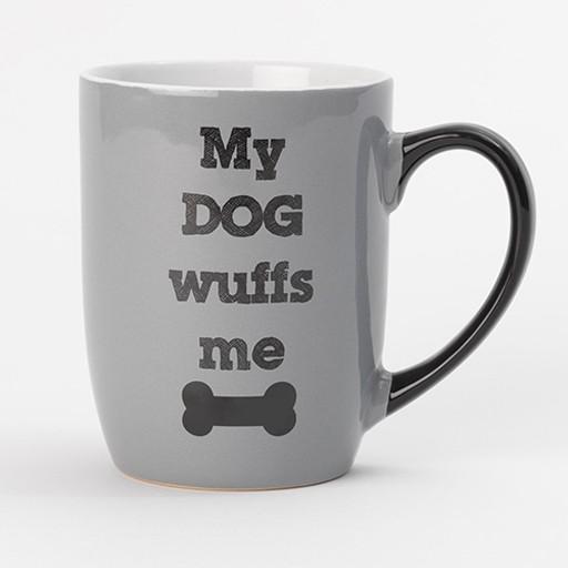 Petrageous Petrageous My Dog Wuffs Me Mug 24oz