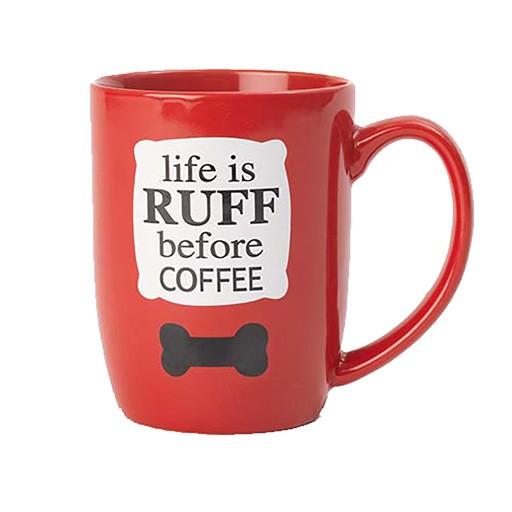 Petrageous Petrageous Life is Ruff Mug 24oz