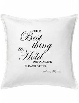 White Custom Pillow-59-The Best Thing...