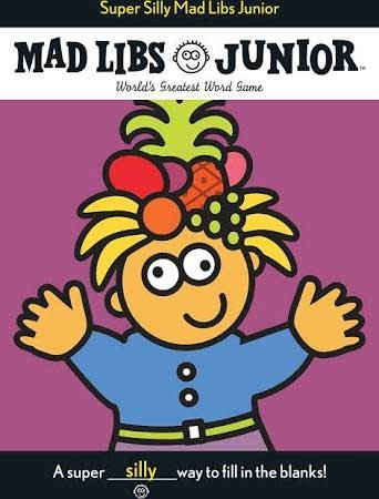 Mad Libs - Super Silly Junior