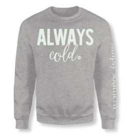 Simply Southern SS Always Cold Sweatshirt