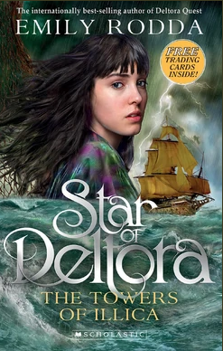 Star of Deltora The Towers of Illica