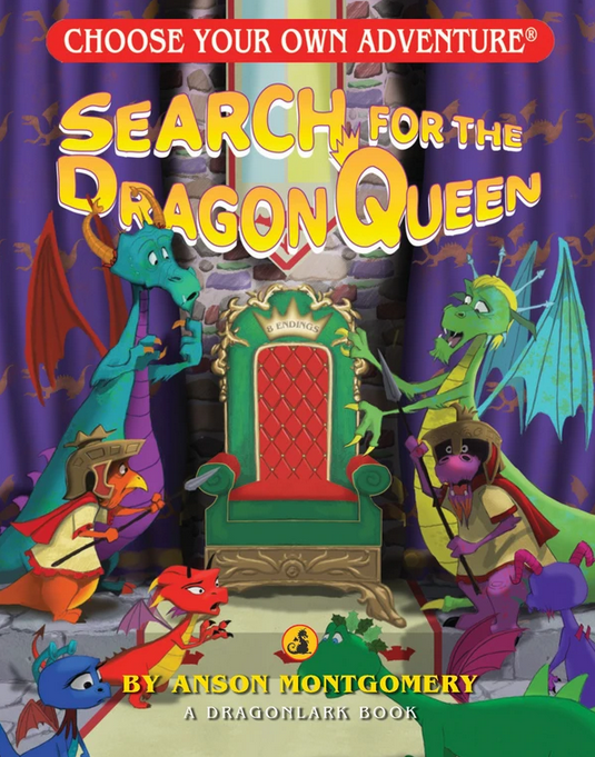 ChooseCo CYOA Search for the Dragon Queen