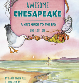 Schiffer Publishing Awesome Chesapeake: A kid's Guide to the bay