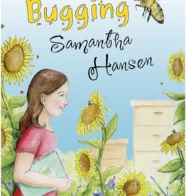Tundra Something is Bugging Samantha Hansen