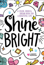 Tundra Shine Bright: A Color, Draw & Dream Book for a Beautiful Life
