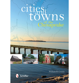 Schiffer Publishing Cities and Towns of the Chesapeake