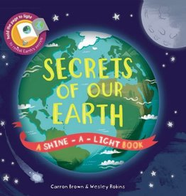 Shine a Light Secrets of Our Earth