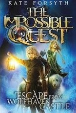 Impossible Quest Series Escape From Wolfhaven Castle