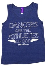 Covet Dance DAG-TK-DANCER ARE THE ATHLETES OF GOD