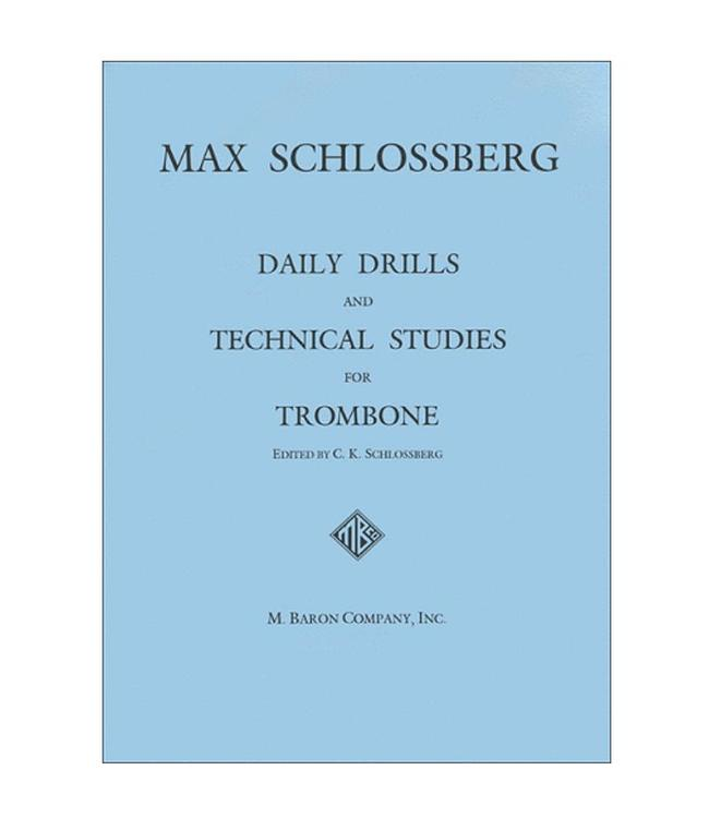 M. Baron Company Daily Drills and Technical Studies for Trombone (Schlossberg)