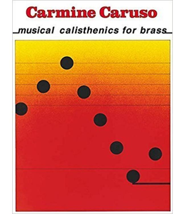 Hal Leonard Carmine Caruso - Musical Calisthenics for Brass Instructional