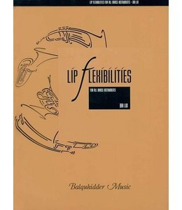 Balquhidder Music Lip Flexibilities For All Brass Instruments Brass - Bai Lin