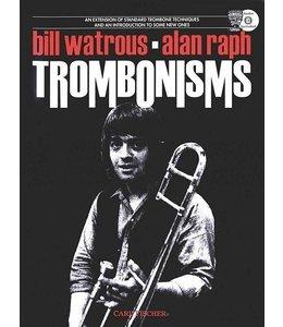 Carl Fischer Trombonisms Tenor - Bill Watrous, Alan Raph Bill Watrous, Alan Raph