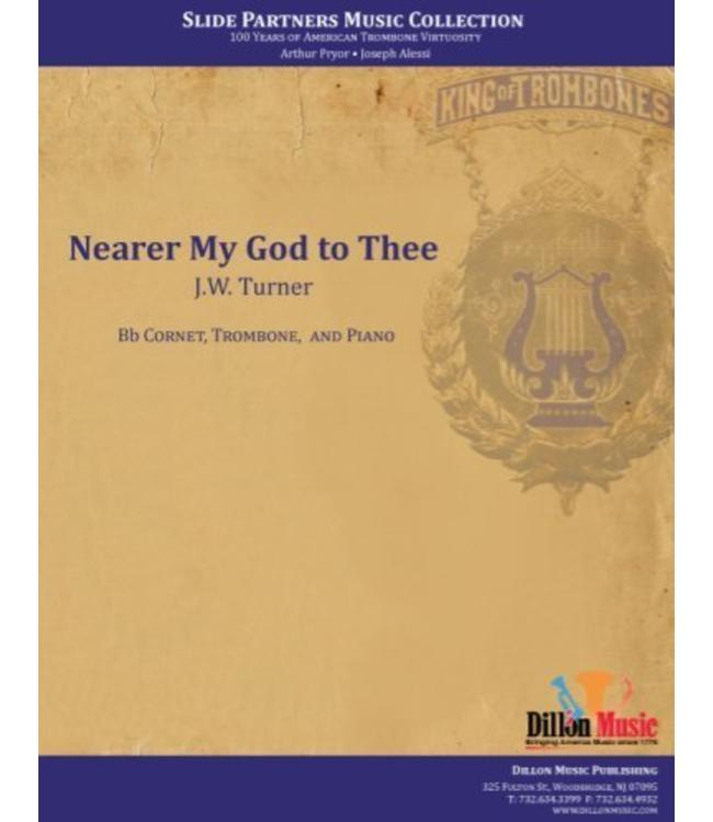 """Dillon Music Nearer My God to Thee- Trombone and Cornet, from """"Slide Partners CD"""""""