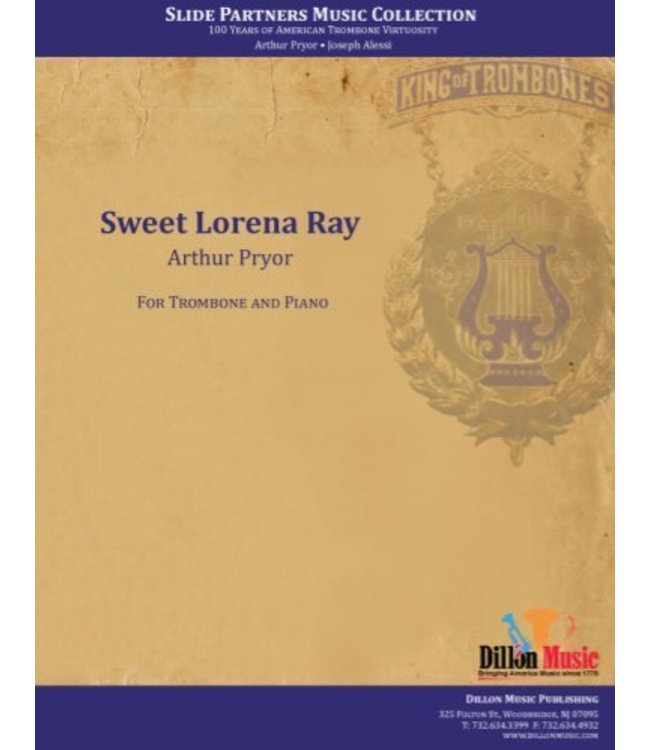 "Dillon Music Sweet Lorean Ray Trombone Solo, from ""Slide Partners CD"""