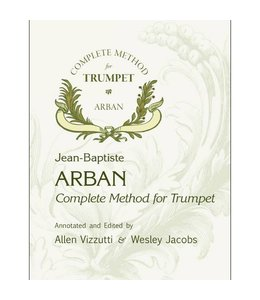 Encore Arban Complete Method for Trumpet by Allen Vizzutti