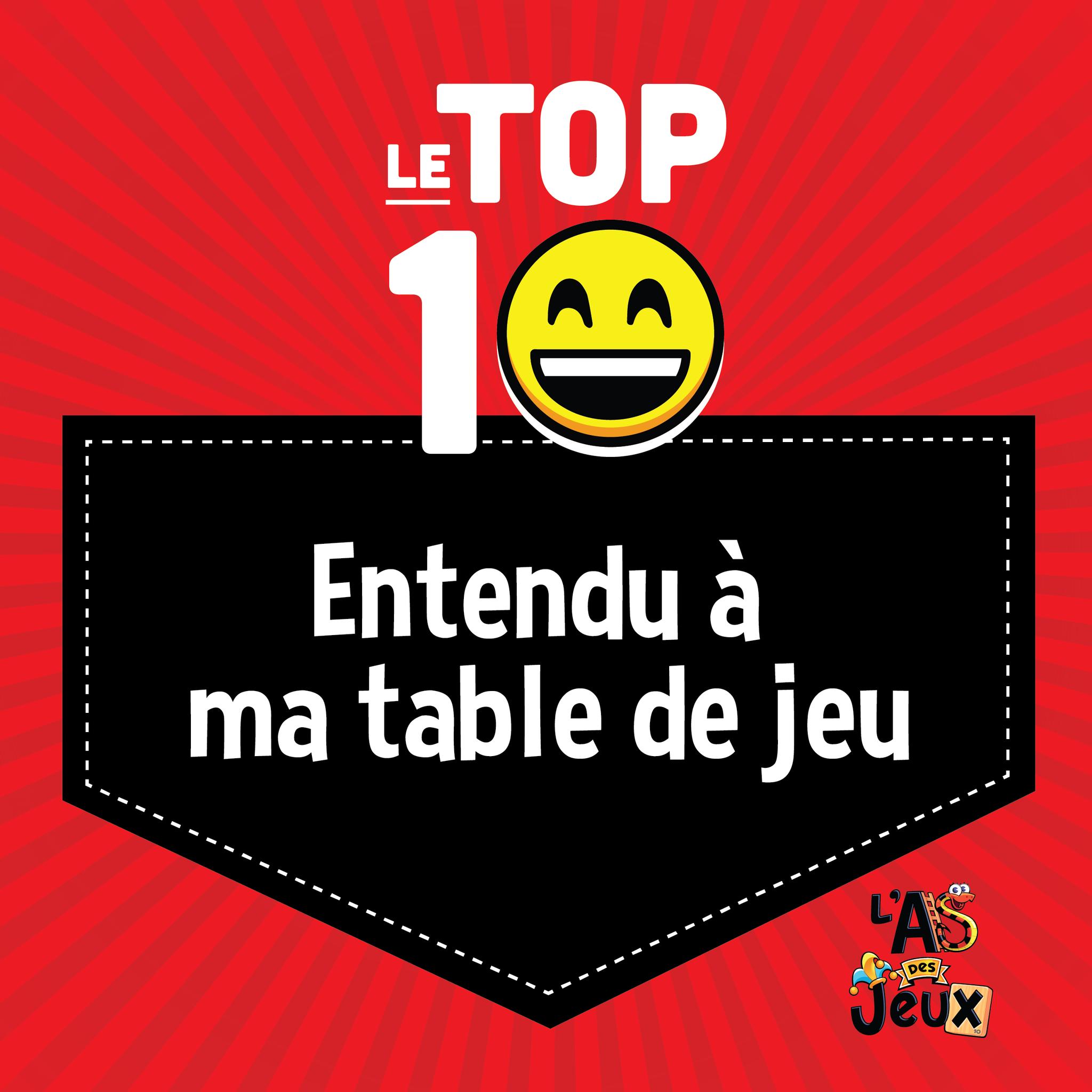 TOP 10: Entendu à ma table de jeu