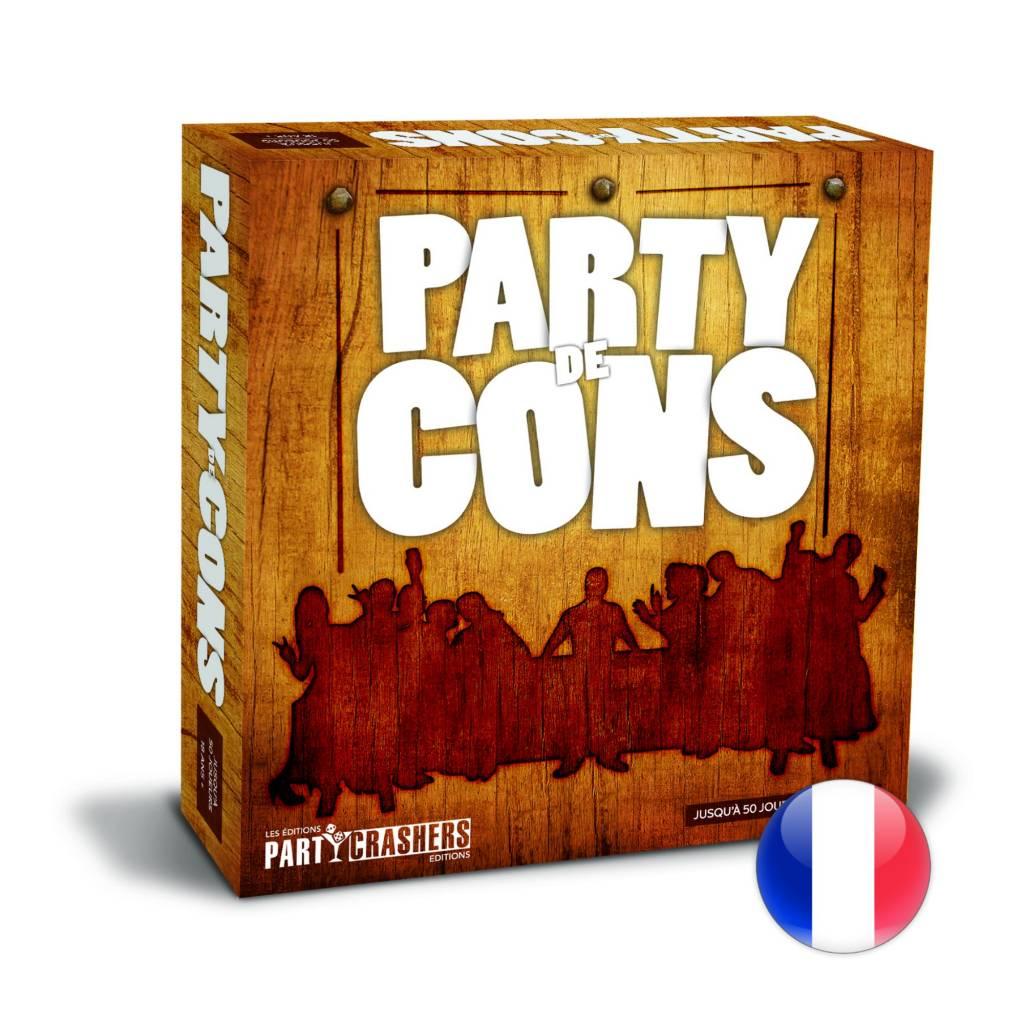 Party Crashers Party de cons