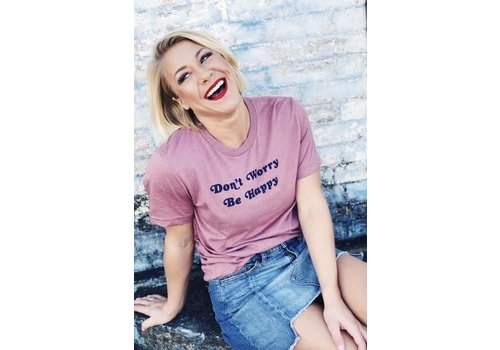 """""""Don't Worrry Be Happy"""" Tee"""