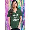 """Kill Em' With Kindness"" Tee"