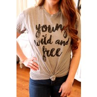 Young Wild & Free Tee