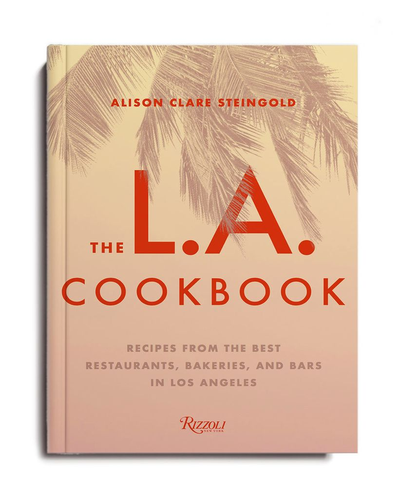 RANDOM HOUSE THE LA COOKBOOK