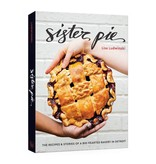 Penguin Random House Sister Pie: The Recipes and Stories of a Big-Hearted Bakery in Detroit