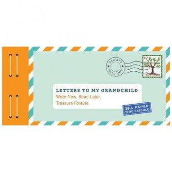 Chronicle Books - CB CB GB - Letters to My Grandchild