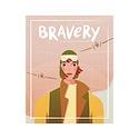 Bravery Magazine Bravery Issue Five: Bessie and Amelia