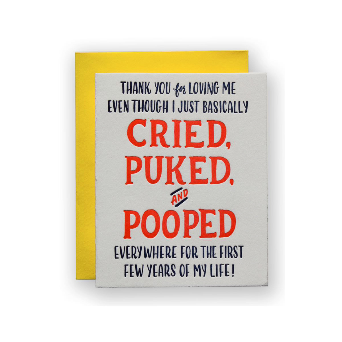 Ladyfingers Letterpress Cried Puked Pooped Greeting Card