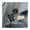 and Here We Are Protest Sign - Enamel Pin