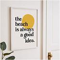 Idlewild Co - ID The Beach is a Good Idea Print 11 x 14 inch