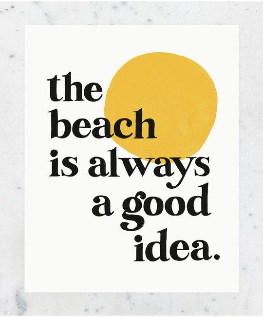 Idlewild Co. The Beach is a Good Idea Print 11 x 14 inch