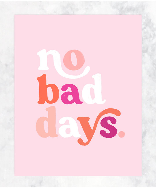 Idlewild Co. No Bad Days Print 11 x 14 inch