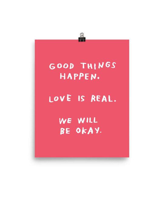AdamJK - AJK Good Things Happen Print, Pink, 8 x 10 inch