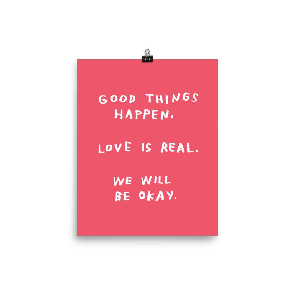 AdamJK - AJK Good Things Happen Print, Pink, 8 x 10 inch
