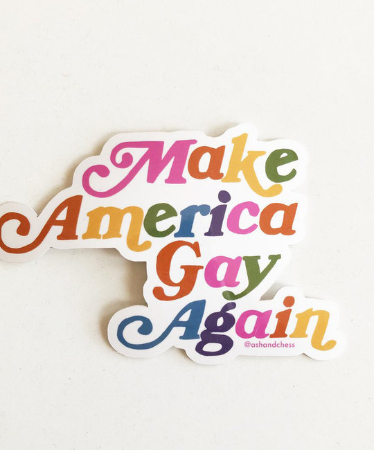 Ash + Chess - AAC Make America Gay Again Sticker