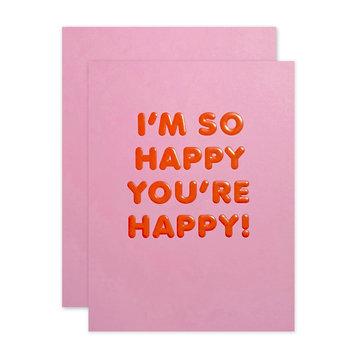 The Social Type So Happy You're Happy