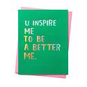 ashkahn U Inspire Me To Be A Better Me