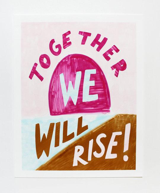 Calhoun & Co. Calhoun & Co. Together We Rise Art Print