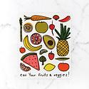 Calhoun & Co. Calhoun & Co.  Eat Your Fruits & Veggies Art Print