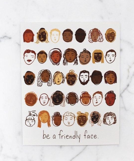 Calhoun & Co. Calhoun & Co. Be A Friendly Face Art Print