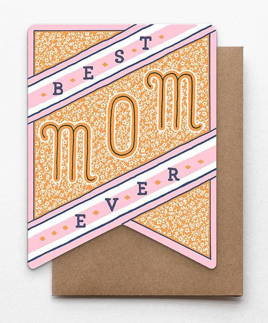 Hammerpress Best Mom Ever Banner