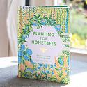 Chronicle Books - CB Planting for Honeybees